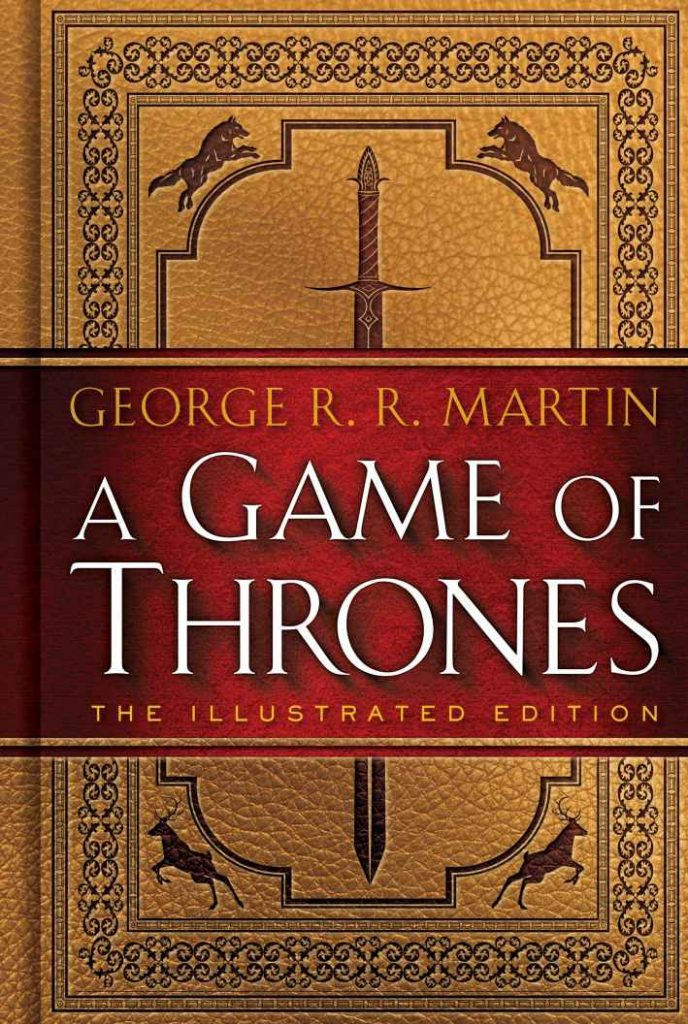 A Game of Thrones: Illustrated Edition by George R. R. Martin [ePub]