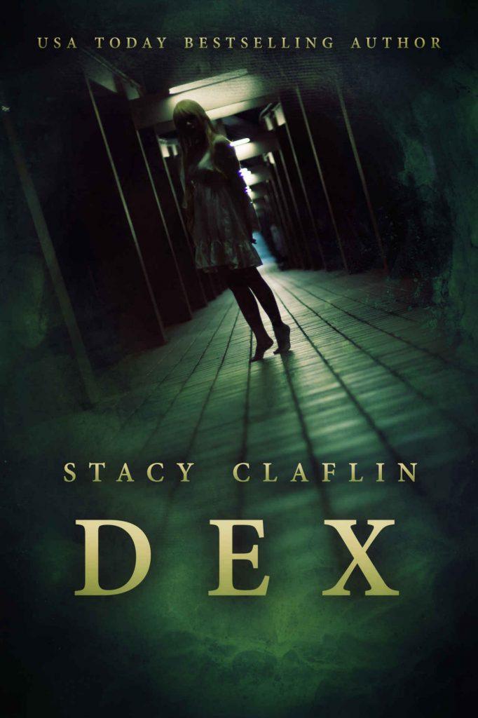 Dex by Stacy Claflin [ePub]