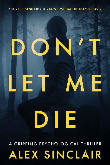 Don't Let Me Die by Alex Sinclair [ePub]