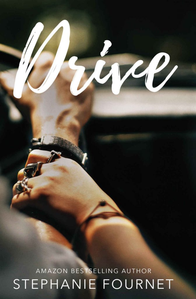 Drive by Stephanie Fournet [ePub]
