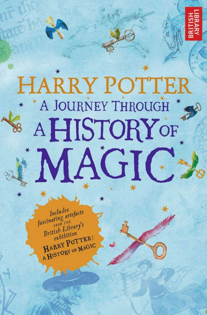 Harry Potter: A Journey Through a History of Magic by British Library [ePub]