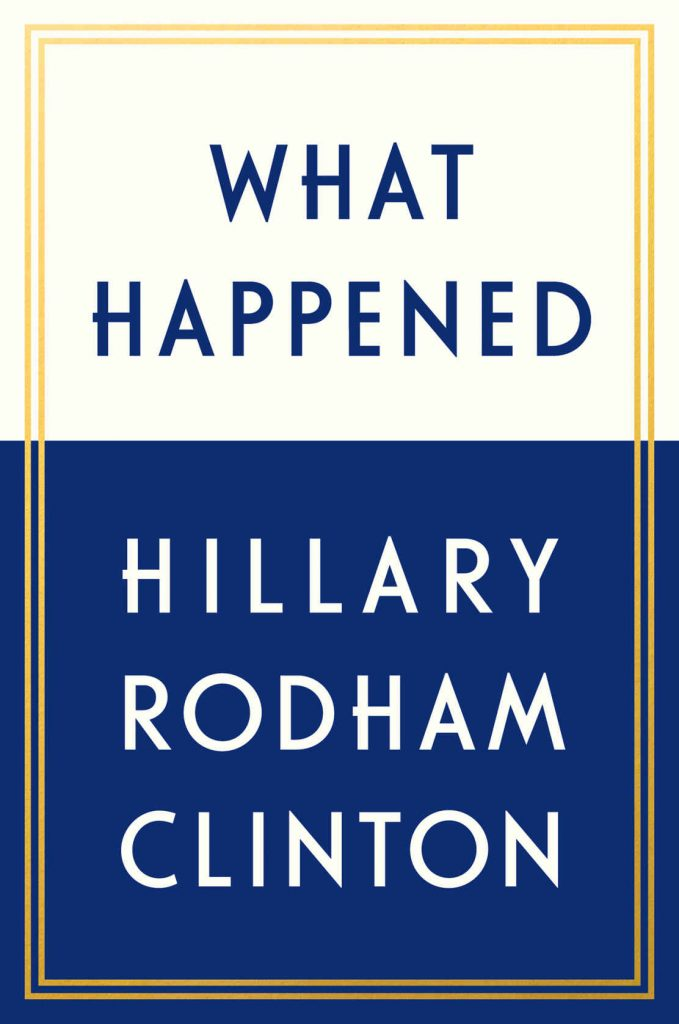 What Happened by Hillary Rodham Clinton [ePub]