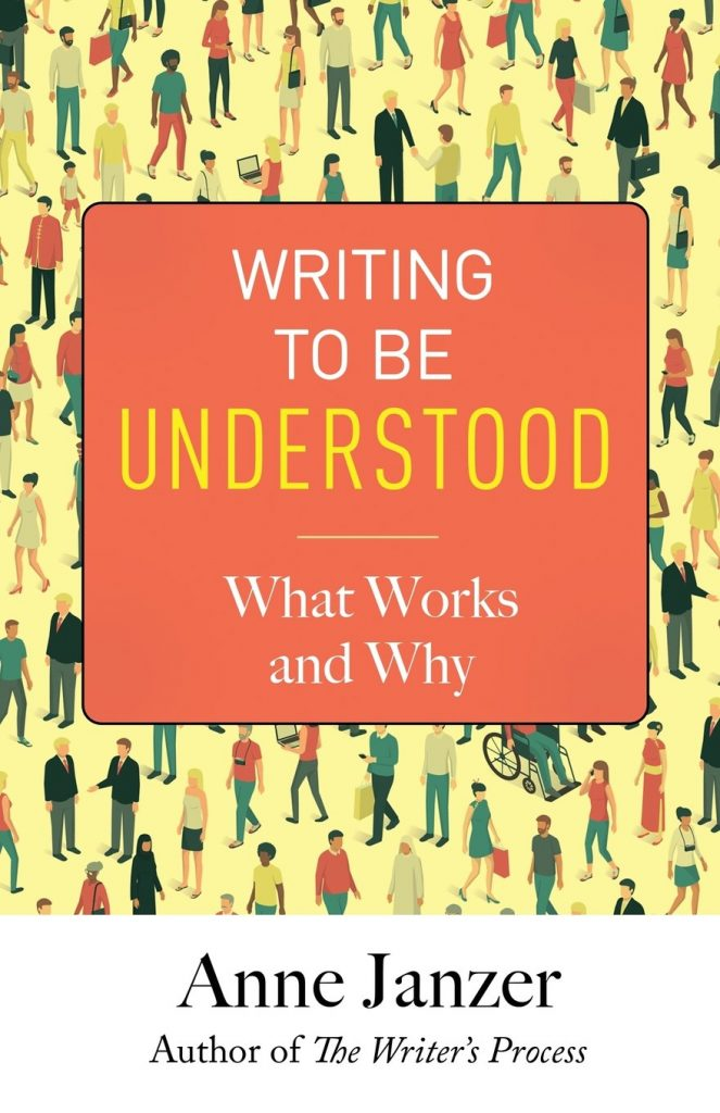 Writing to Be Understood: What Works and Why by Anne H. Janzer [ePub]