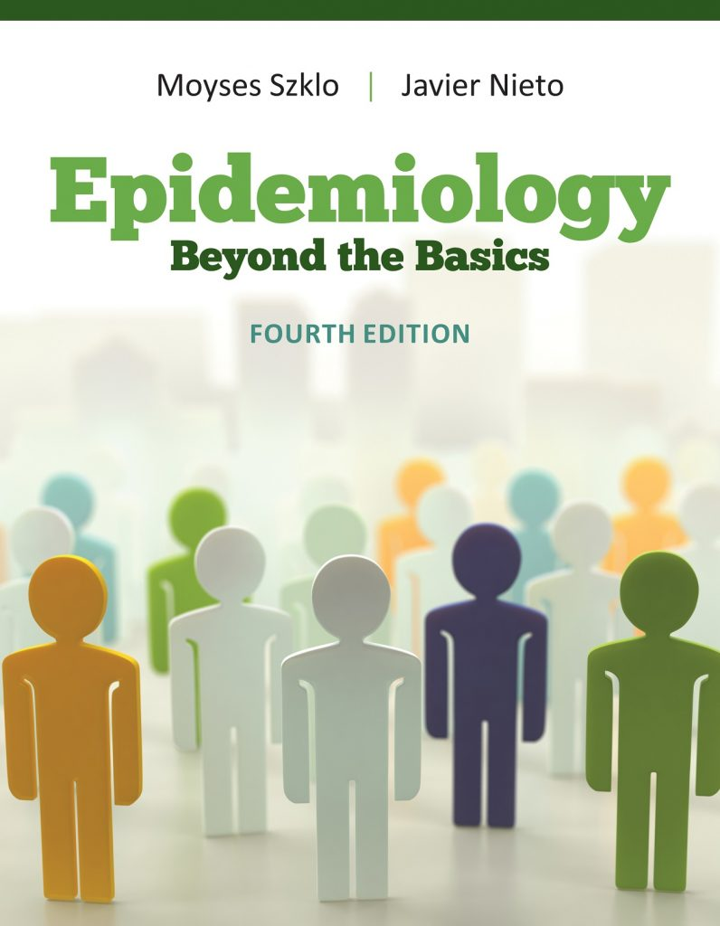 Epidemiology Beyond the Basics, 4th Edition by Moyses Szklo, F. Javier Nieto [pdf] [download]