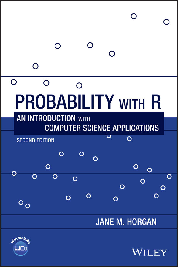 Probability with R: An Introduction with Computer Science Applications by Jane M. Horgan [pdf] [download]